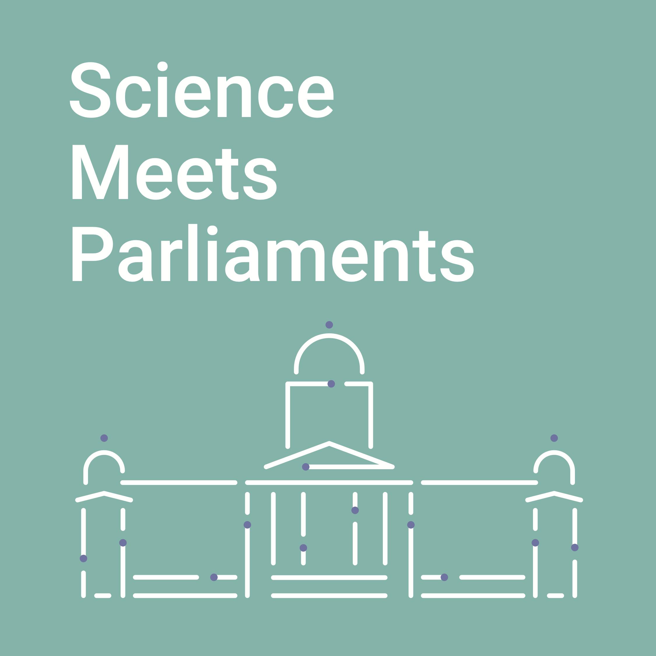 Science Meets Parliaments